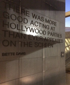 We didn't visit any Hoolywood studio, but we did come across this awesome quote at he LAX airport